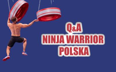 Moja przygoda w Ninja Warrior Polska 2019 | Q&A o programie